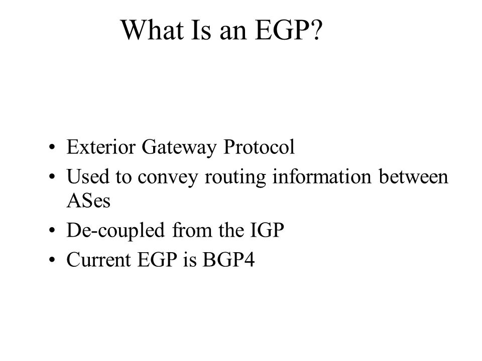 Border gateway protocol bgp4 ppt video online download for Exterior gateway protocol examples