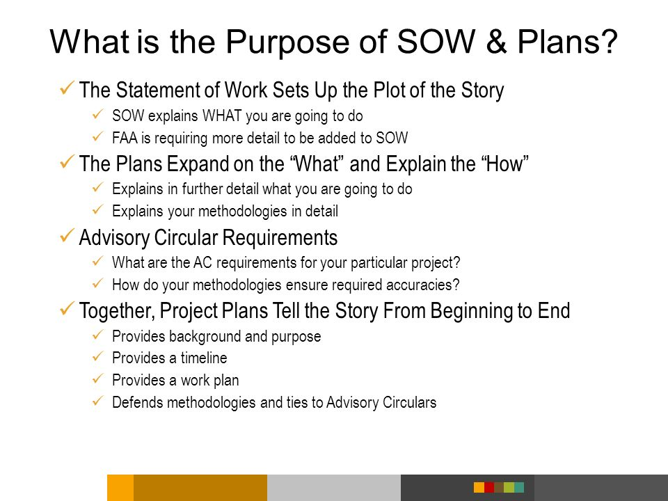 What is the Purpose of SOW & Plans