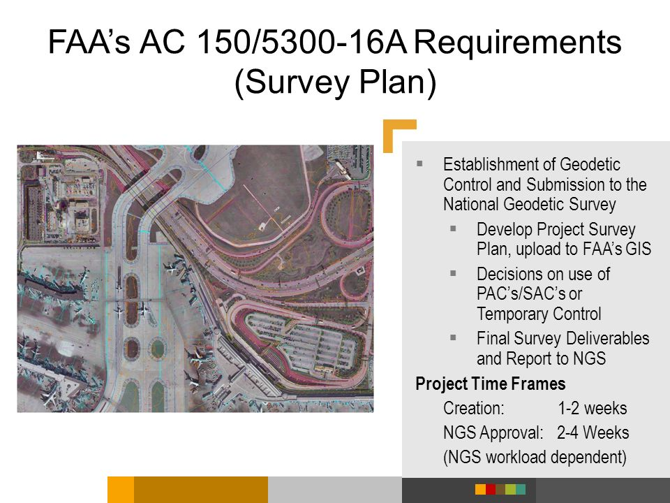 FAA's AC 150/ A Requirements (Survey Plan)
