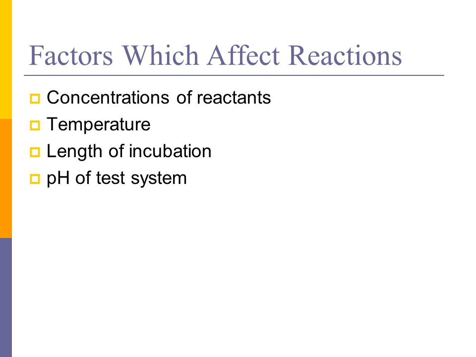 Factors Which Affect Reactions