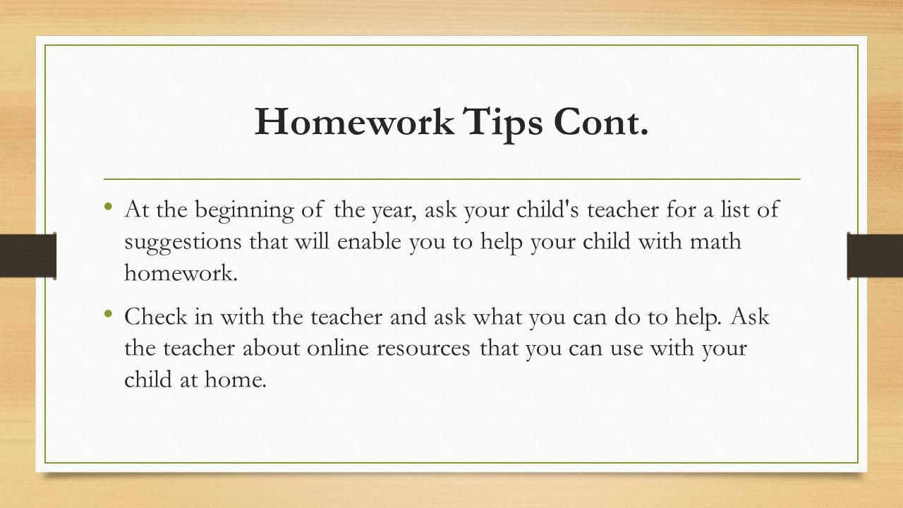 Homework Tips Cont.