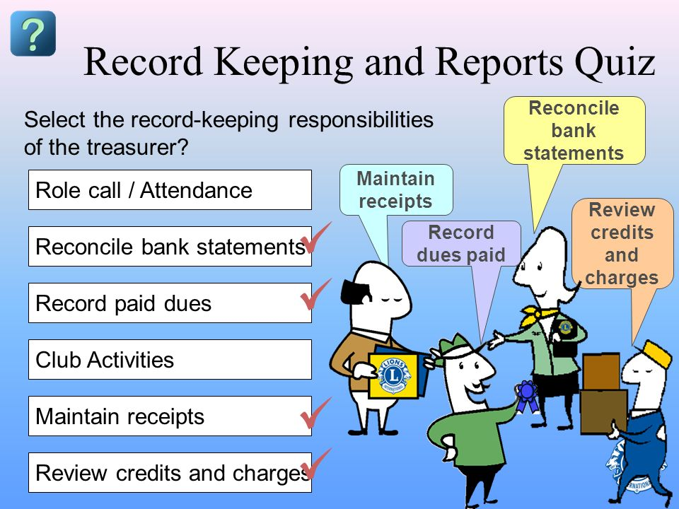Record Keeping and Reports Quiz