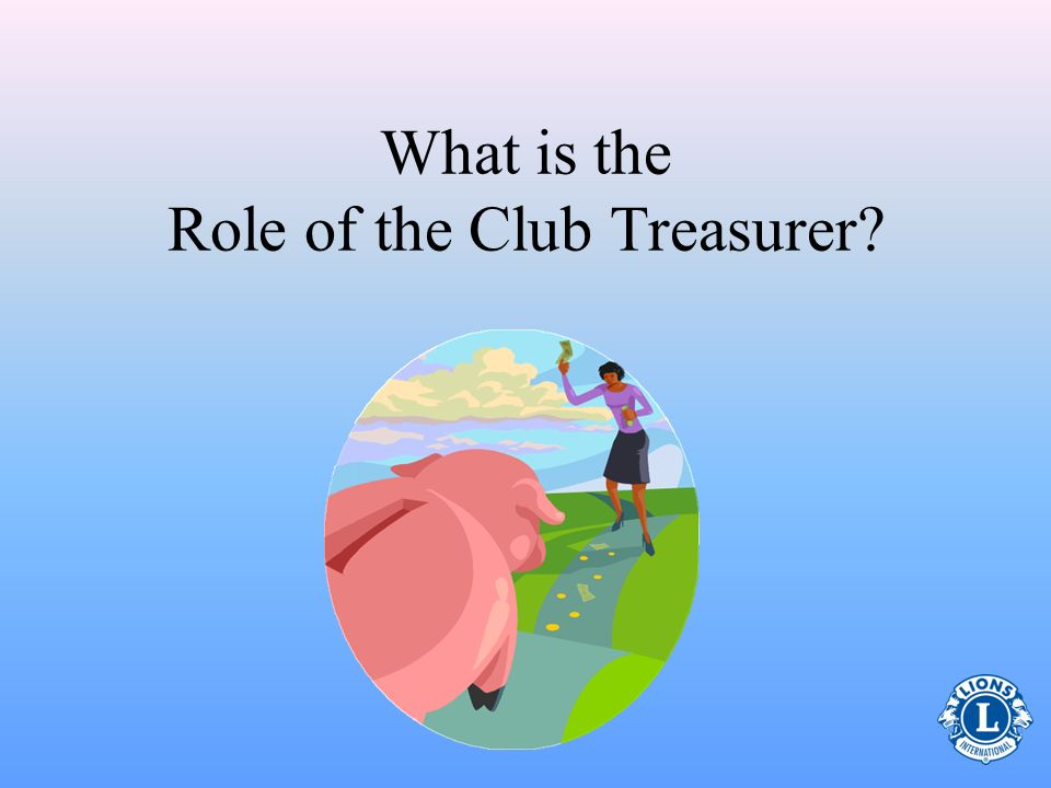What is the Role of the Club Treasurer