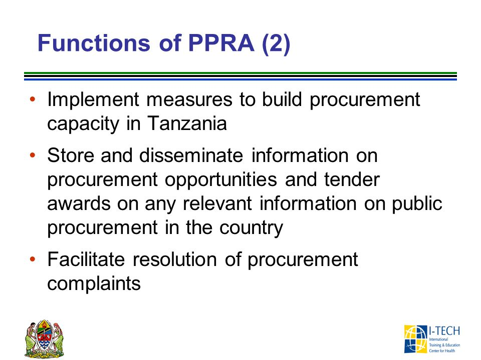 Functions of PPRA (2) Implement measures to build procurement capacity in Tanzania.