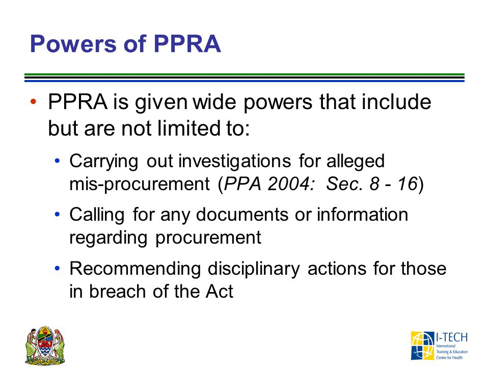 Powers of PPRA PPRA is given wide powers that include but are not limited to:
