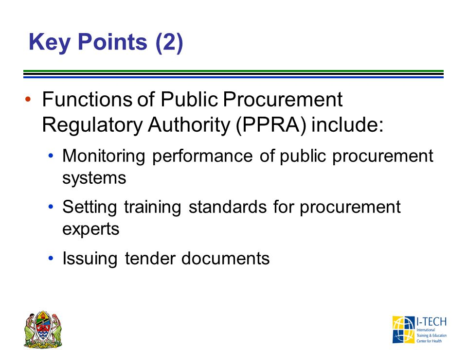 Key Points (2) Functions of Public Procurement Regulatory Authority (PPRA) include: Monitoring performance of public procurement systems.