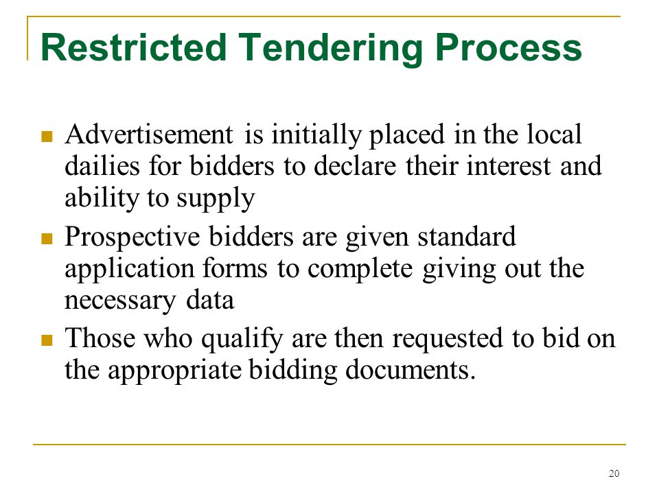 Restricted Tendering Process