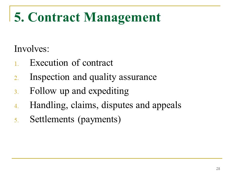 5. Contract Management Involves: Execution of contract