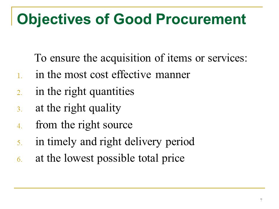 Objectives of Good Procurement