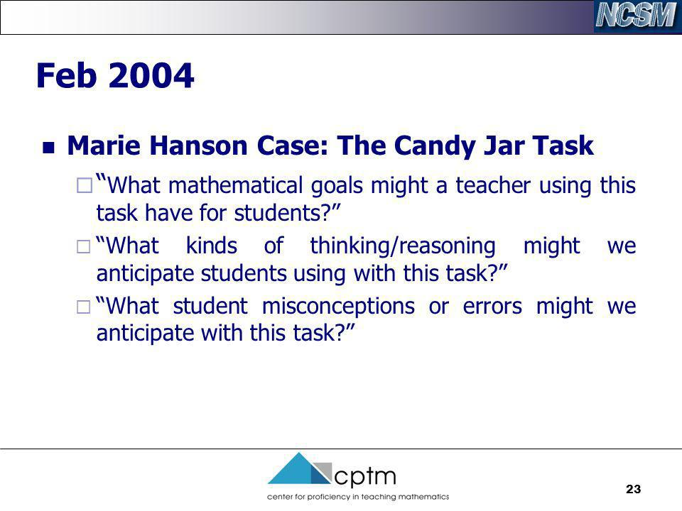 Feb 2004 Marie Hanson Case: The Candy Jar Task