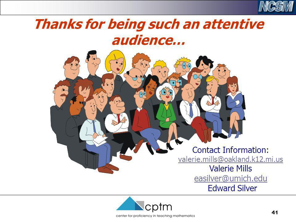 Thanks for being such an attentive audience…