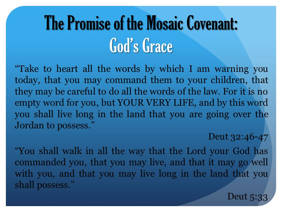 The Promise of the Mosaic Covenant: God's Grace