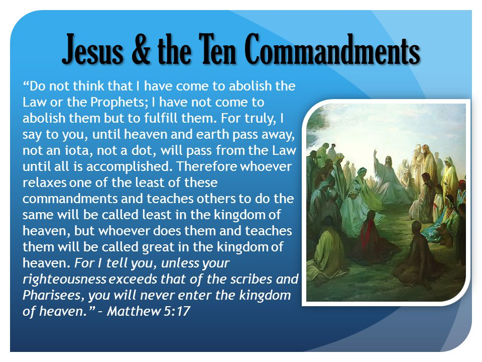 Jesus & the Ten Commandments