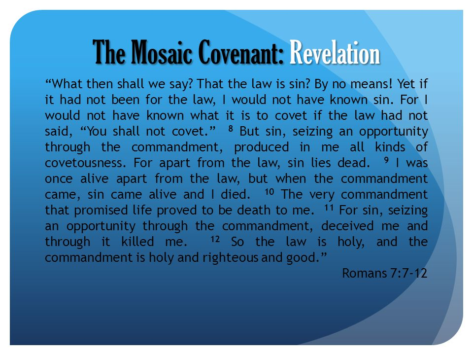 The Mosaic Covenant: Revelation