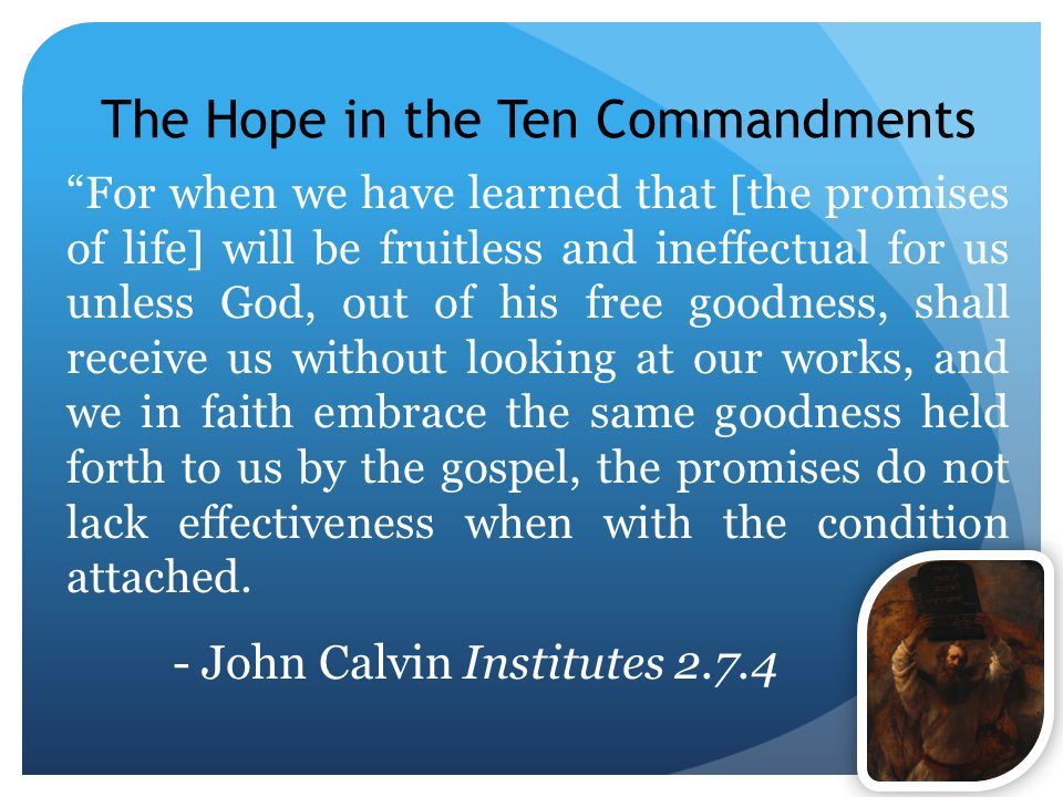 The Hope in the Ten Commandments