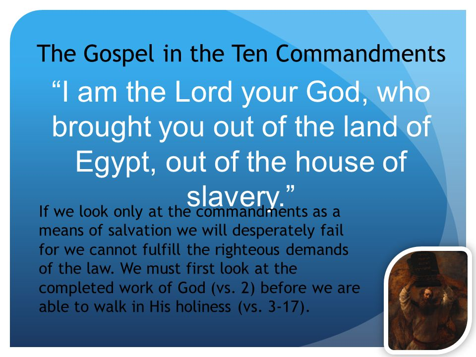 The Gospel in the Ten Commandments