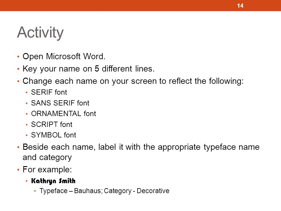 Activity Open Microsoft Word. Key your name on 5 different lines.