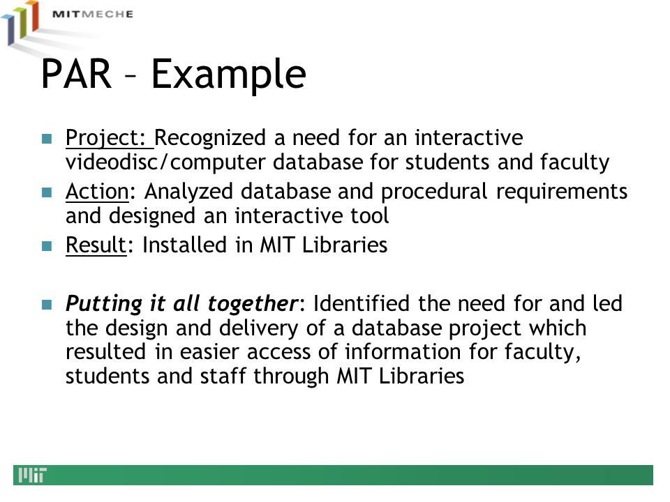 PAR – Example Project: Recognized a need for an interactive videodisc/computer database for students and faculty.