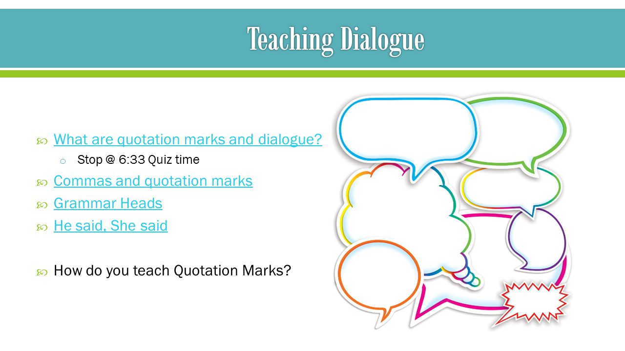 Diagramming sentences with quotation marks wiring diagram for standards academy 2014 day 3 grade band 2 3 ppt download rh slideplayer com quotation marks in two sentences quotation marks examples of sentences ccuart Images