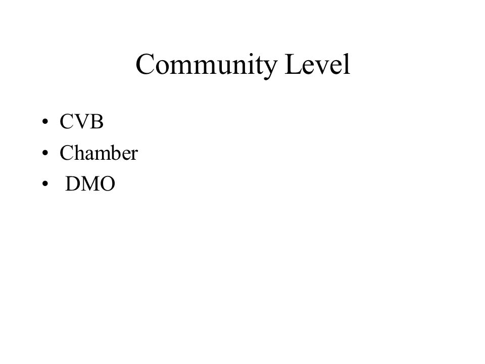 Community Level CVB Chamber DMO