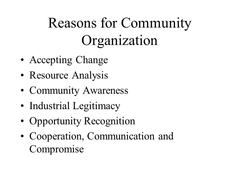 Reasons for Community Organization