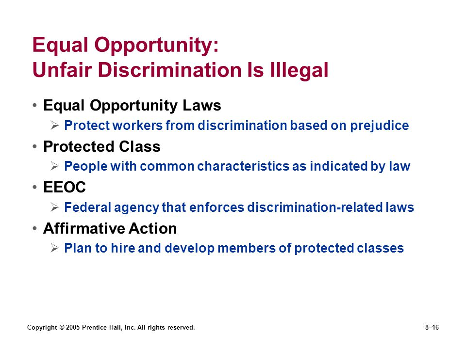 Equal Opportunity: Unfair Discrimination Is Illegal