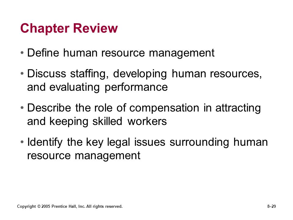 Chapter Review Define human resource management