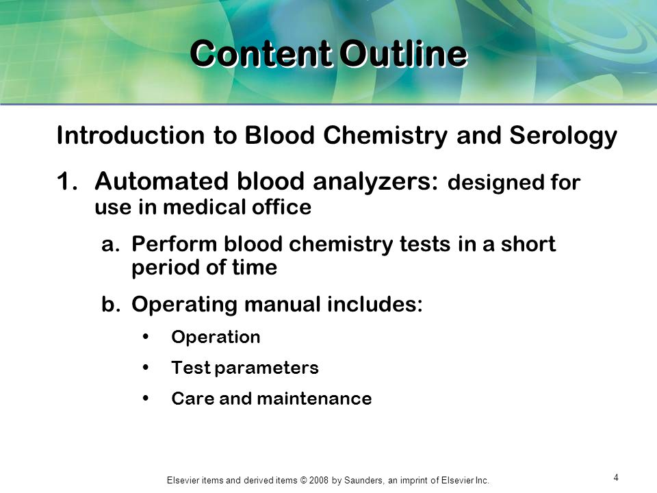 Content Outline Introduction to Blood Chemistry and Serology