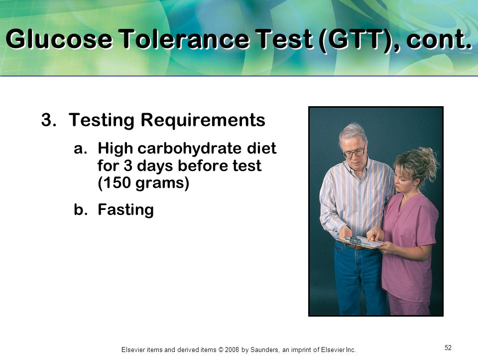 Glucose Tolerance Test (GTT), cont.