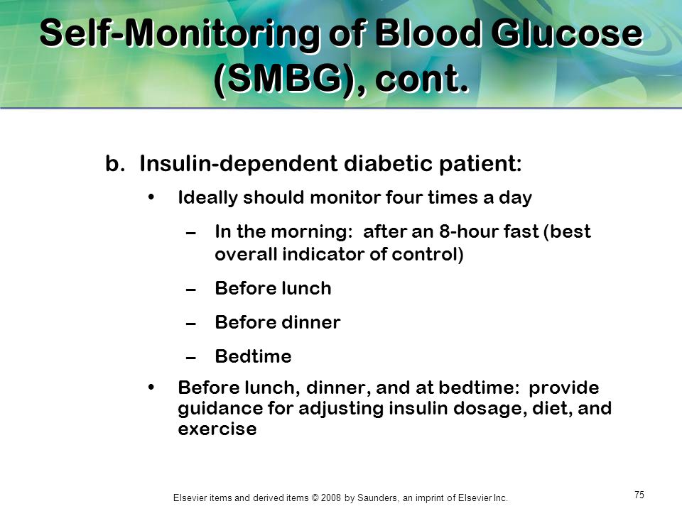 Self-Monitoring of Blood Glucose (SMBG), cont.