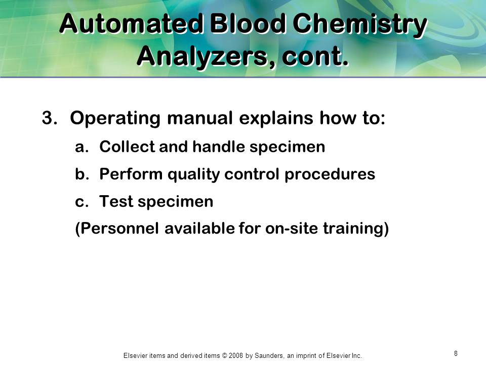 Automated Blood Chemistry Analyzers, cont.