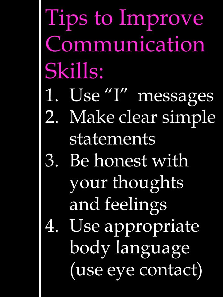 Tips to Improve Communication Skills: