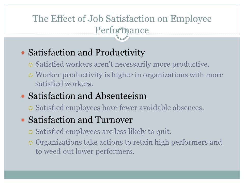 the impact of job satisfaction on employee performance