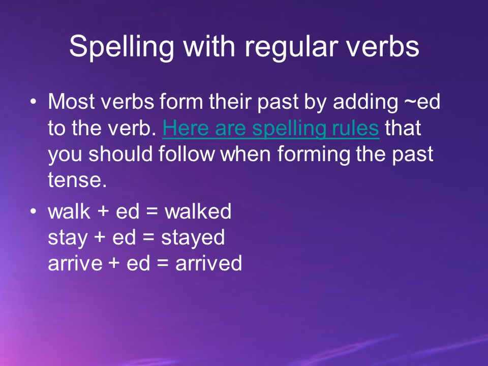 Spelling with regular verbs