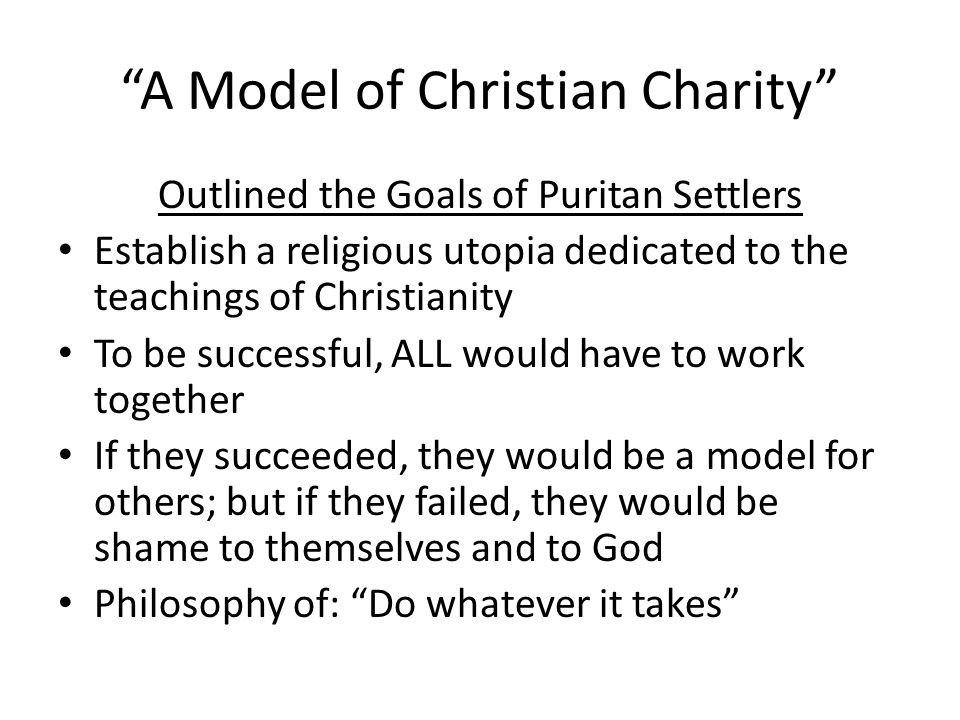 22 A Model Of Christian Charity Outlined The Goals