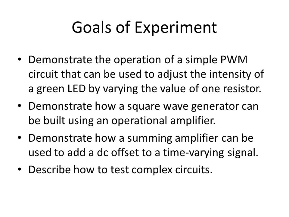 Goals of Experiment