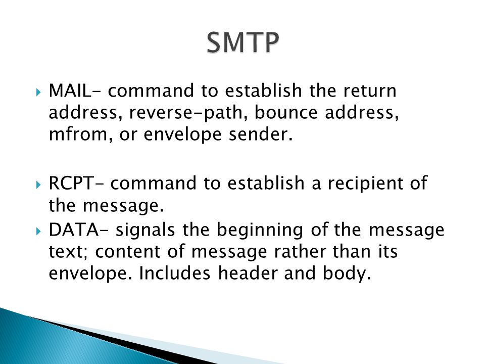 SMTP MAIL- command to establish the return address, reverse-path, bounce address, mfrom, or envelope sender.