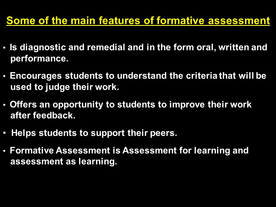 Some of the main features of formative assessment