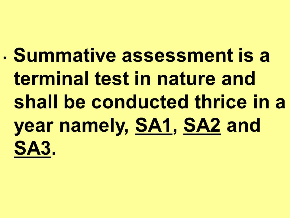 terminal test in nature and shall be conducted thrice in a
