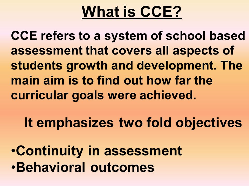 What is CCE Continuity in assessment Behavioral outcomes
