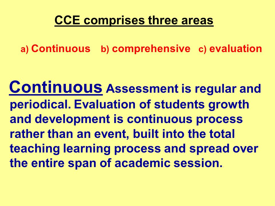 CCE comprises three areas