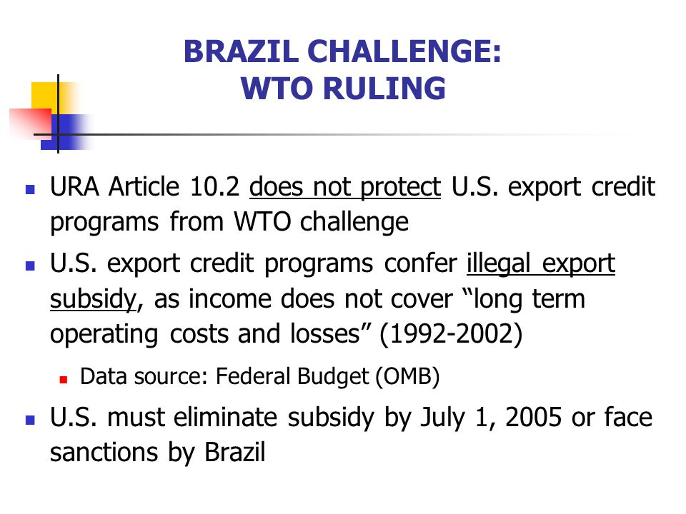 BRAZIL CHALLENGE: WTO RULING