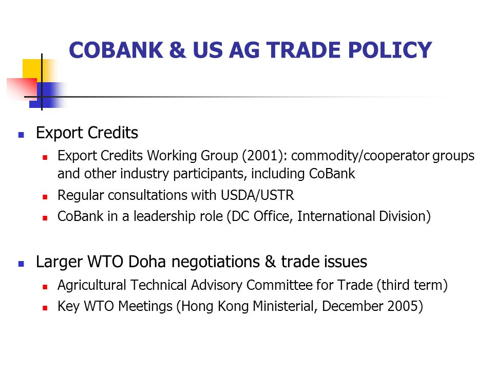 COBANK & US AG TRADE POLICY