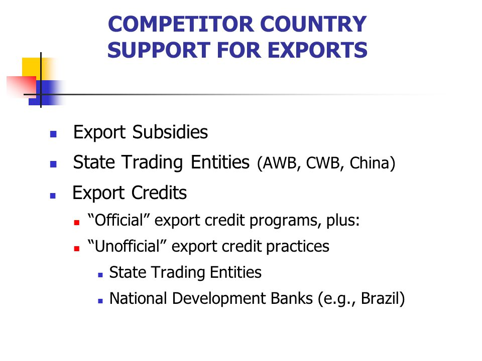 COMPETITOR COUNTRY SUPPORT FOR EXPORTS