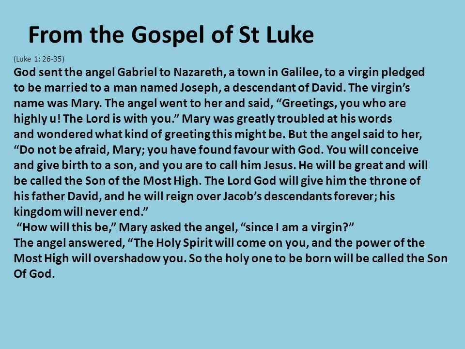 From the Gospel of St Luke