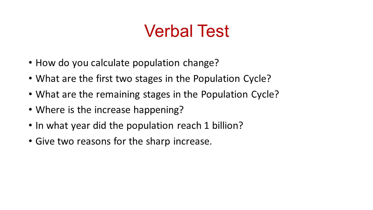 Verbal Test How do you calculate population change