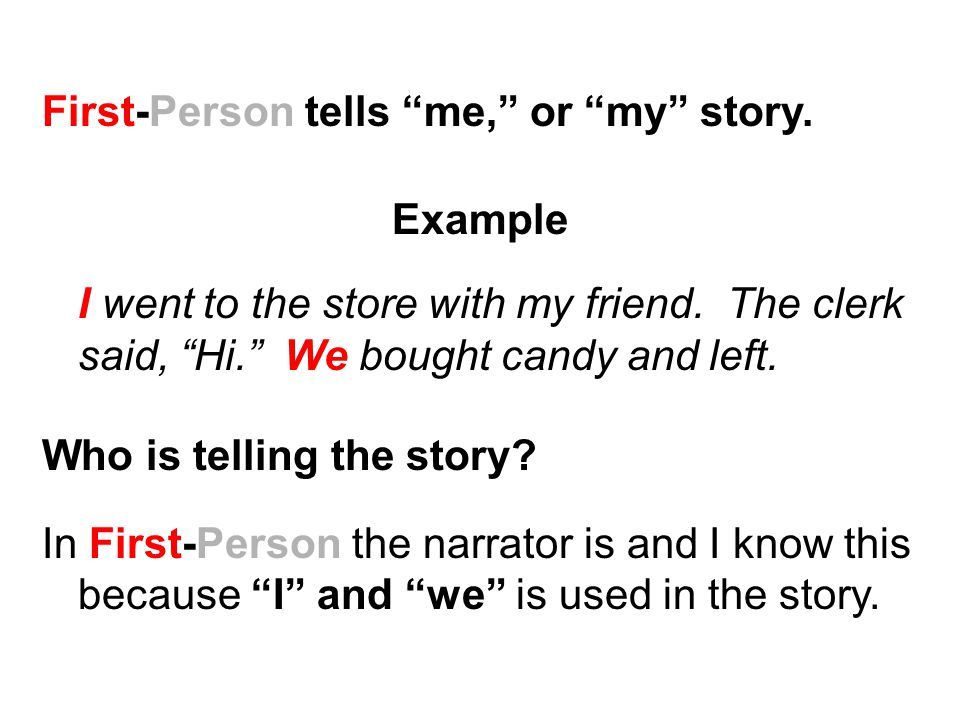 first person narrative and story In a first person narrative, the entire story is showing what the narrator thinks and that's it writing in the first person can be fun and challenging at the same time just follow those two quick steps and keep your dialogue and narrative crisp, clean, and convincing.