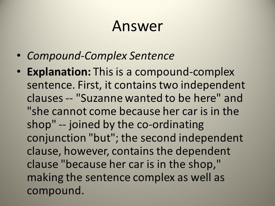 Answer Compound-Complex Sentence