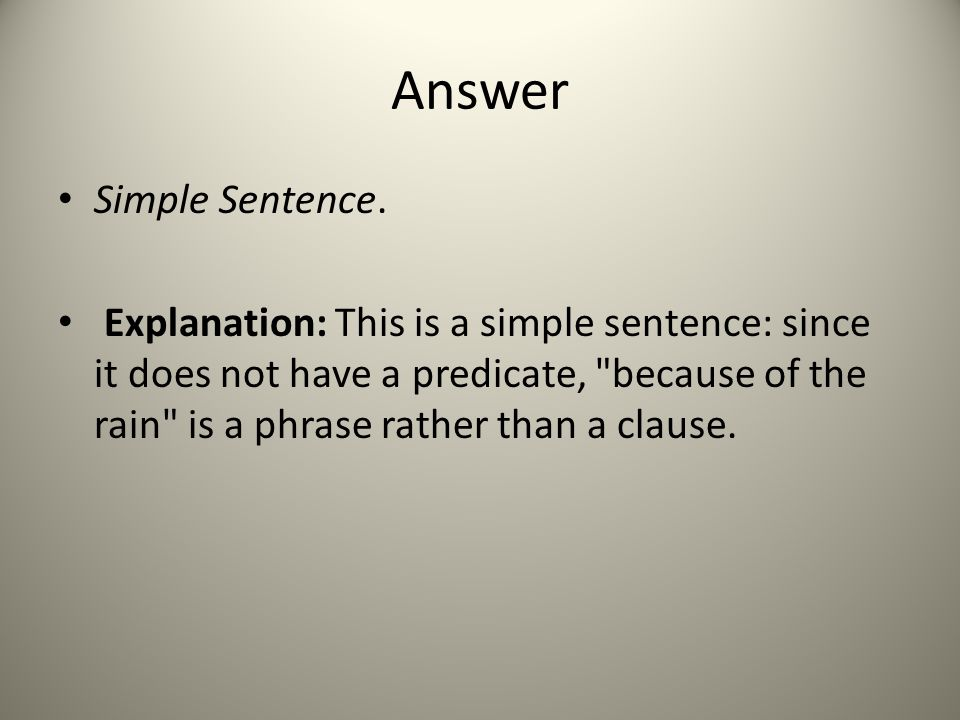 Answer Simple Sentence.