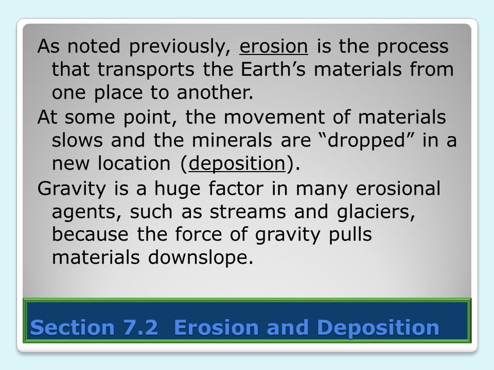 Section 7.2 Erosion and Deposition